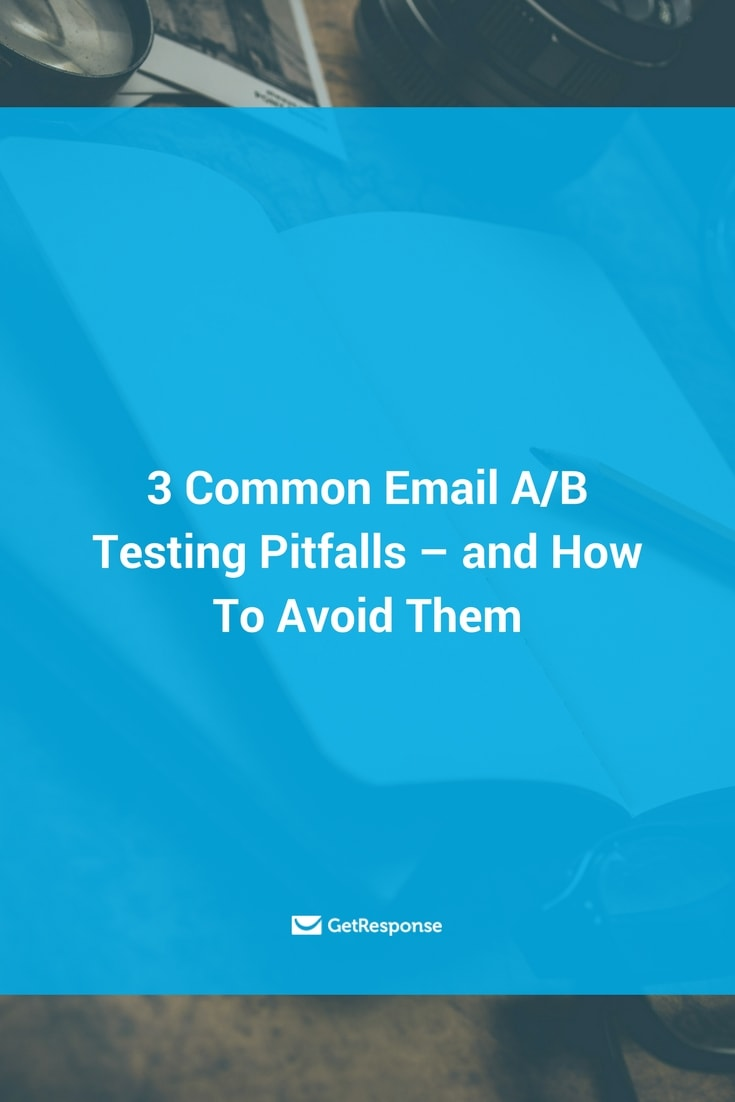 A/B testing pitfalls and how to avoid them for better email marketing